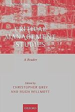 Oxford Management Readers: Critical Management Studies : A Reader by...