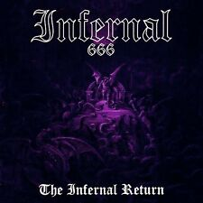 "INFERNAL ""The Infernal Return"" Black Death Metal Necrophobic Dark Funeral"