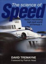 The Science of Speed - The Hi-Tech World of Formula 1: Today's Fascinating High-