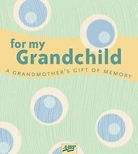 For My Grandchild: A Grandmother's Gift of Memory (AARP), Gilchrist, Paige, 1402