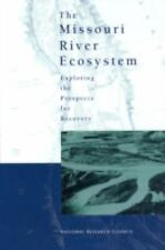 The Missouri River Ecosystem: Exploring the Prospects for Recovery-ExLibrary