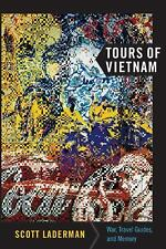 Tours of Vietnam: War, Travel Guides, and Memory (American Encounters/-ExLibrary