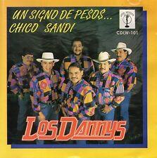 Los DANNYS        Un signo de pesos       MEXICAN  CD  Latin Western 1994 !