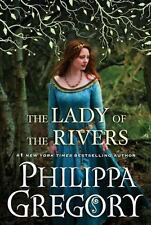 The Lady of the Rivers by Philippa Gregory (2011, Hardcover)