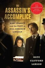 The Assassin's Accomplice, movie tie-in: Mary Surratt and the Plot to Kill Abrah