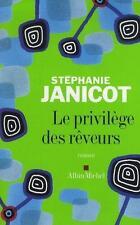 Le privilège des rêveurs JANICOT  STEPHANIE Occasion Livre