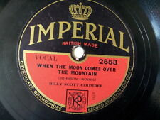 """78 rpm 10"""" BILLY SCOTT-COOMBER when the moon comes over"""