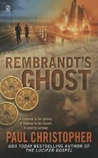 Rembrandt's Ghost, Christopher, Paul, 0451221753, Book, Good