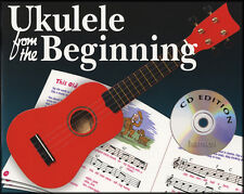 Ukulele from the Beginning Learn to Play Beginner Method Music Book/CD