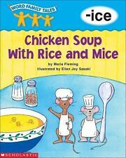 Word Family Tales (-ice: Chicken Soup With Rice And Mice) Fleming, Maria Paperb
