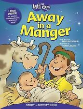 Faith That Sticks: Away in a Manger by Martin Luther (2015, Paperback)