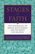 Stages of Faith : The Psychology of Human Development and the Quest for...