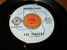 THE SINGERS - MIDNIGHT PROWL - BORN TO LOSE  / LISTEN - DOO WOP - ORGAN POPCORN