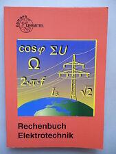 Rechenbuch Elektrotechnik 2001 Euorpa Lehrmittel