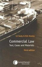 Commercial Law : Text, Cases and Materials by L. S. Sealy and R. J. A. Hooley...