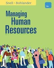 Managing Human Resources by Scott A. Snell and George W. Bohlander (2012,...