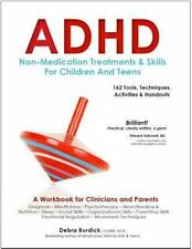 ADHD Non-Medication Treatments and Skills for Children and Teens: A Workbook for