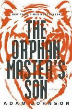 The Orphan Master's Son: A Novel Pulitzer Prize - Fiction