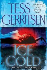 Ice Cold: A Rizzoli & Isles Novel (Rizzoli & Isles Novels) by Gerritsen, Tess
