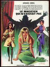AIDANS ET GREG: LES PANTHERES TOME 1. EDITIONS DARGAUD. E.O brochée. 1974.