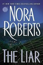 The Liar by Nora Roberts (2015, Hardcover) Brand NEW