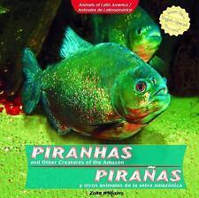 Piranhas and Other Creatures of the Amazon  Piranas y otros animales de la selva