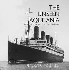 The Unseen Aquitania, Tad Fitch