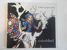 COLORBLIND : UNDER A PAPER MOON - [ CD ALBUM ] --  PORT GRATUIT