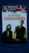 A Guide to LEARNING INDEPENDENTLY Lorraine Marshall