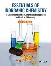 Essentials of Inorganic Chemistry: For Students of Pharmacy, Pharmaceutical Scie