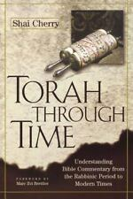 Torah Through Time: Understanding Bible Commentary, from The Rabbinic -ExLibrary