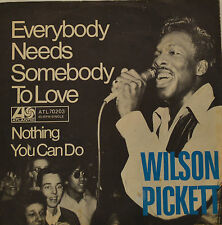"WILSON PICKETT - EVERYBODY NEEDS SOMEBODY TO LOVE   7""SINGLE (G450)"