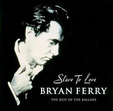 Slave to Love: The Best of the Ballads by Bryan Ferry (CD, Jul-2000, Virgin)