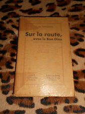 SUR LA ROUTE, AVEC LE BON DIEU - Louis Mendigal - J.E.C., 1938