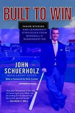 Built to Win : Inside Stories and Leadership Strategies from Baseball's...