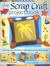 The Scrap Craft Project Book : Featuring over 100 Easy-to-Make Projects from...