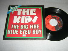 THE KIDS 45 TOURS FRANCE THE BIG FIRE