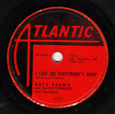 Ruth Brown 1955 R&B 78 Atlantic 1059 I Can See Everybody's Baby As Long As I'm