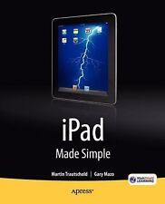 IPad Made Simple by Martin Trautschold and Gary Mazo (2010, Paperback, New...