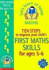 Ten Steps to Improve Your Child's First Maths Skills for Ages 5-6 (Let's Learn a