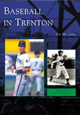 Baseball in Trenton - Professional Baseball in New Jersey MLB History Book New