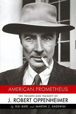 American Prometheus: The Triumph and Tragedy of J. Robert Oppenheimer, Sherwin,