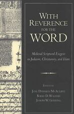 With Reverence for the Word: Medieval Scriptural Exegesis in Judaism, Christiani