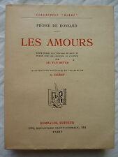 Pierre de RONSARD : les amours - Rombaldi, 1937, illus. CALBET