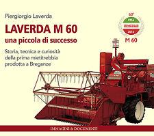 LAVERDA M 60, una piccola di successo. Macchine agricole d'epoca