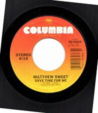MATTHEW SWEET SAVE TIME FOR ME/WATCH YOU WALKING 45RPM VINYL