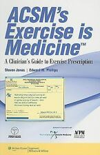 ACSM's Exercise Is Medicine™ : A Clinician's Guide to Exercise Prescription...