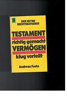 Andreas Fuchs - Testament richtig gemacht Vermögen klug verteilt - 1983