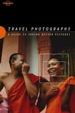TRAVEL PHOTOGRAPHY : A Guide to Taking Better Pictures by Richard I'Anson (2000,