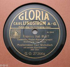 Nice Price: Carl Woitschach - Reserve hat Ruh'! / Egerländer Marsch GLORIA (163)